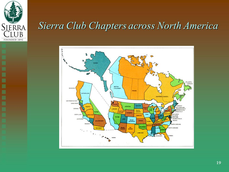 19 Sierra Club Chapters across North America