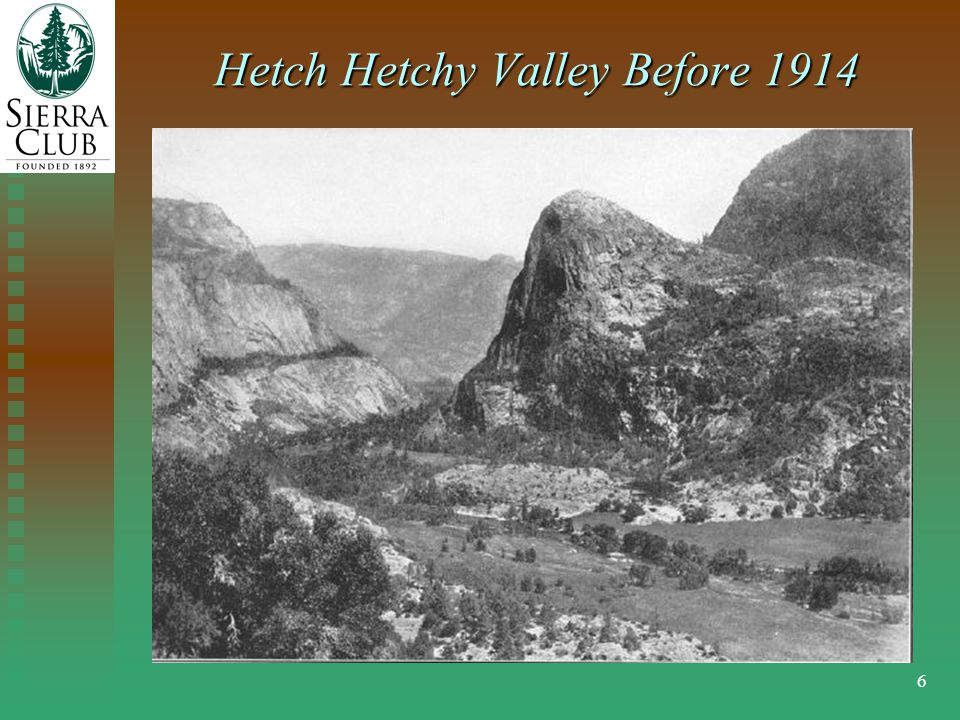 6 Hetch Hetchy Valley Before 1914