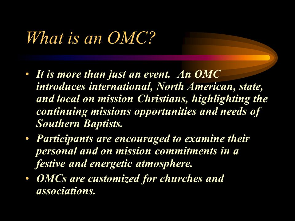 What is an OMC. It is more than just an event.