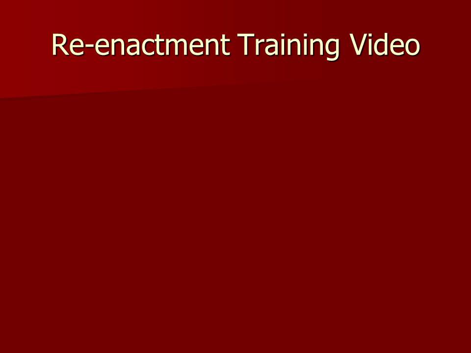 Re-enactment Training Video