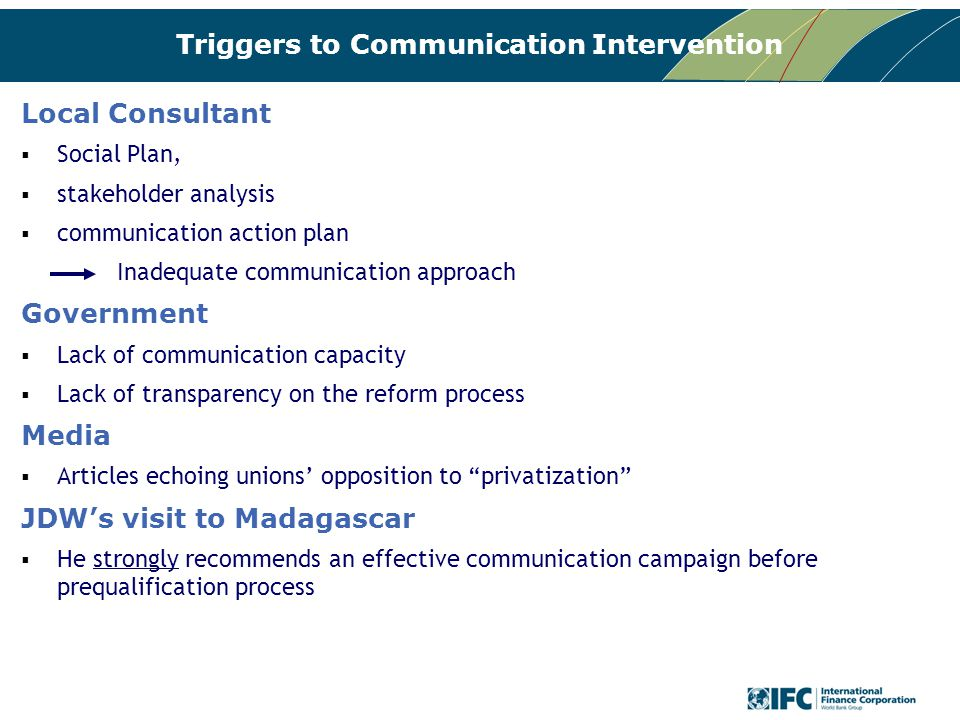 Triggers to Communication Intervention Local Consultant  Social Plan,  stakeholder analysis  communication action plan Inadequate communication app