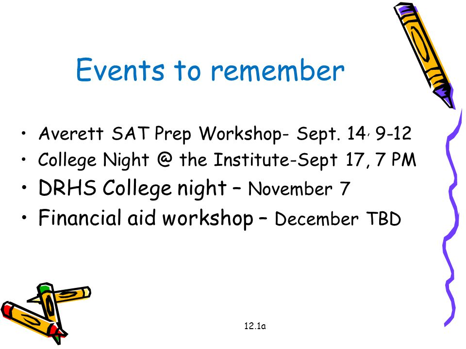 12.1a Events to remember Averett SAT Prep Workshop- Sept.