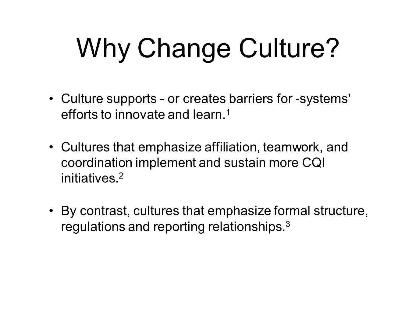 Why Change Culture.