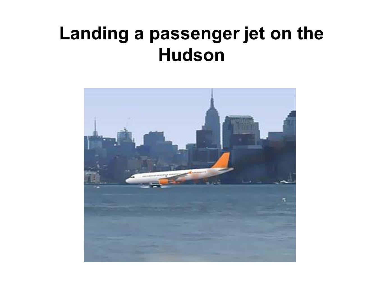 Landing a passenger jet on the Hudson