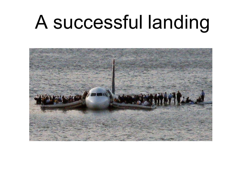 A successful landing
