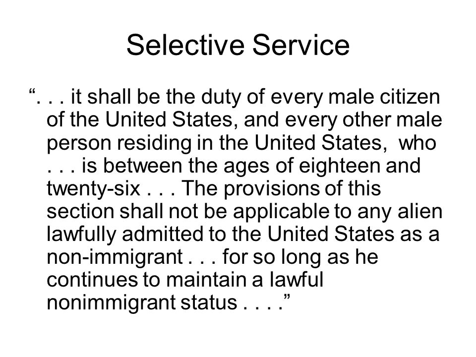 Selective Service ...