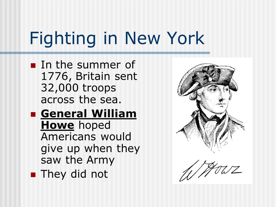 Battle of Long Island Outnumbered and out maneuvered, Americans suffered a serious defeat.