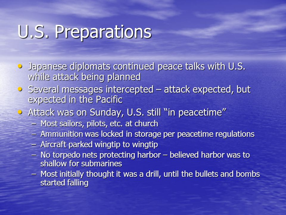 U.S. Preparations Japanese diplomats continued peace talks with U.S. while attack being planned Japanese diplomats continued peace talks with U.S. whi