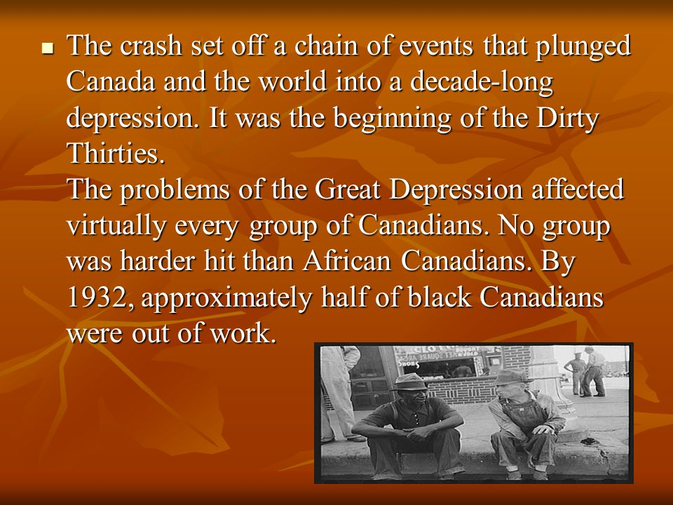 The crash set off a chain of events that plunged Canada and the world into a decade-long depression.