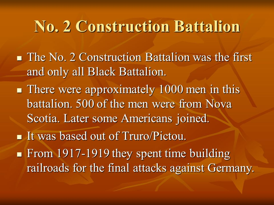 No. 2 Construction Battalion The No.