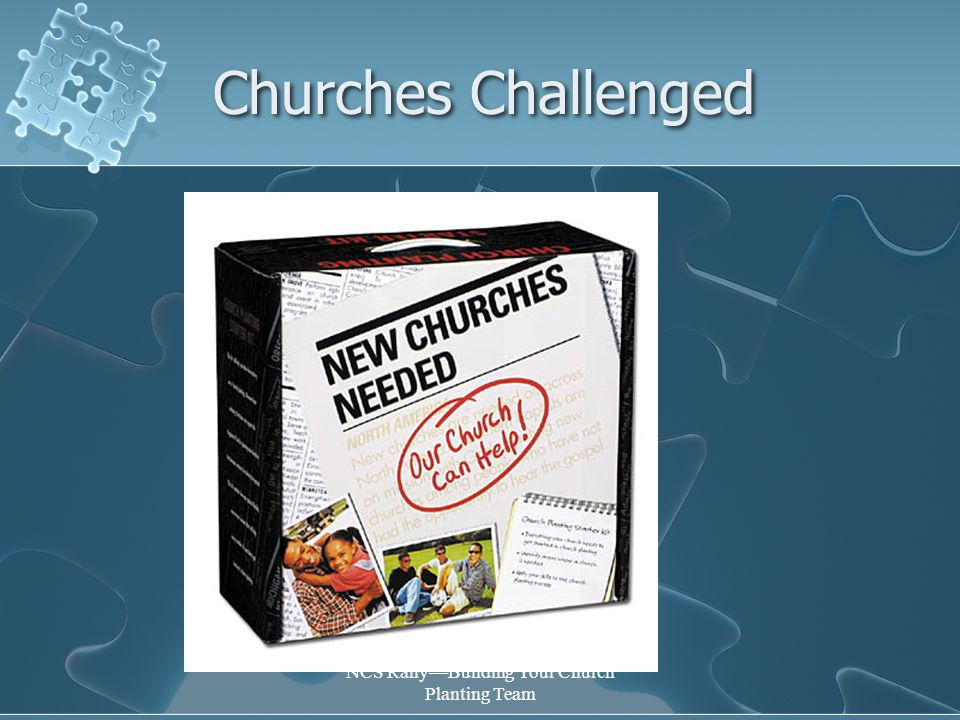 NCS Rally—Building Your Church Planting Team Churches Challenged