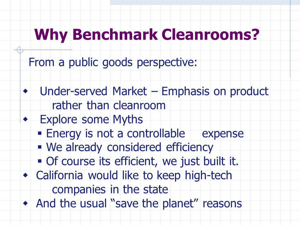 Non-energy benefits of Benchmarking  Operational problems revealed Controls Setpoints  Maintenance needs identified Leaks Motors, pumps, Fans Filters Chillers, boilers, etc.