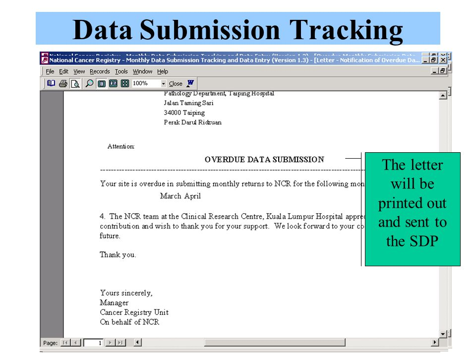 Data Submission Tracking Click this to log a monthly submission by SDP Click on the SDP link and a popup to log monthly data submission will appear Select 'Yes' for the month when data is received Type the date data was received Click Exit to save An acknowledgement of data submission letter will appear.