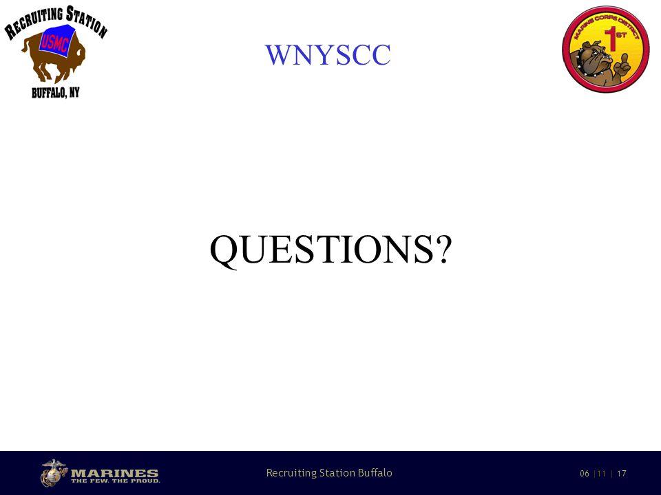 22 Recruiting Station Buffalo 06 |11 | 17 WNYSCC QUESTIONS