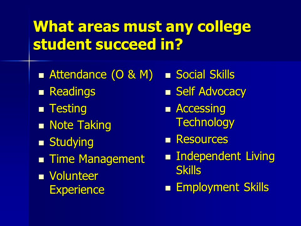 The Importance These areas are even more important to students with visual impairments.