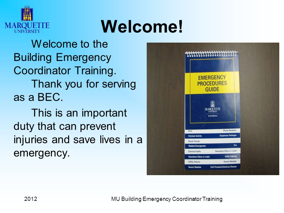 2012 Welcome to the Building Emergency Coordinator Training.