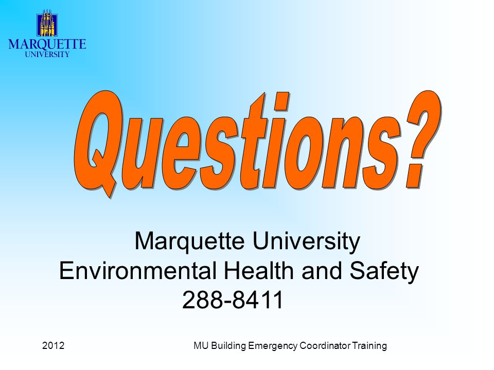 2012MU Building Emergency Coordinator Training Marquette University Environmental Health and Safety 288-8411