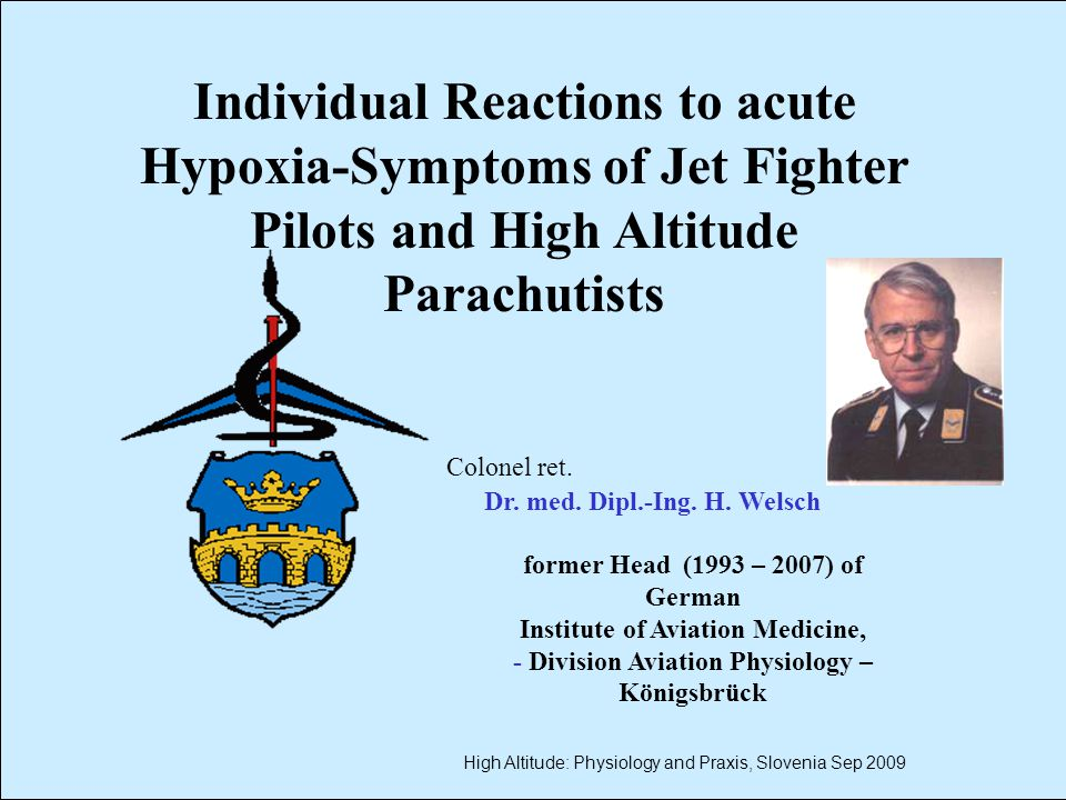 52 Summary Pilots - Parachutists No Differences in Type of Hypoxia Symptoms No Differences in Recognition of first Hypoxia Symptoms in Time and SaO 2 Pilots Re-connect themselves earlier than Parachutists (Time and SaO 2 ) to 100% Breathing Gas Parachutists wait much longer after first Experience of Hypoxia Symptoms until Re-connection to 100% Breathing Gas There is no Difference between Smokers and Non- Smokers.