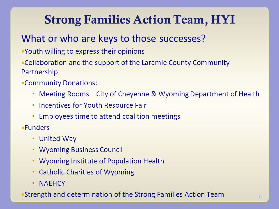 Strong Families Action Team, HYI What or who are keys to those successes.