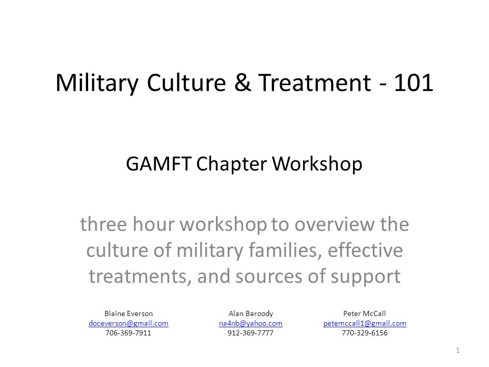 Presentation Goals There are 5 goals of this presentation: Better understand the basics of the military culture to build credibility while working with military families Review key issues that can impact the mental health of a military family Review the recommended treatments for military trauma, what triggers to look for, and commonly encountered issues Review where clinical support material can be found via CFTT Learn what the GAMFT initiative is with the CareForTheTroops.org organization 2