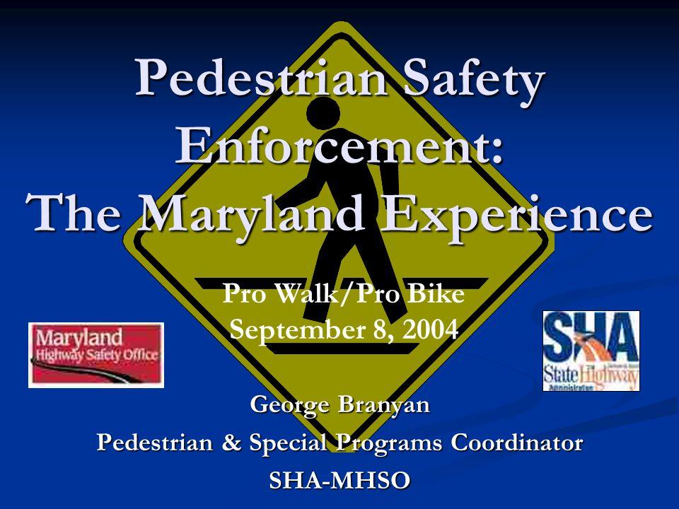 Enforcement-related Education Efforts Tip Card Interior Bus Card Transit shelter Poster Targeting Pedestrians