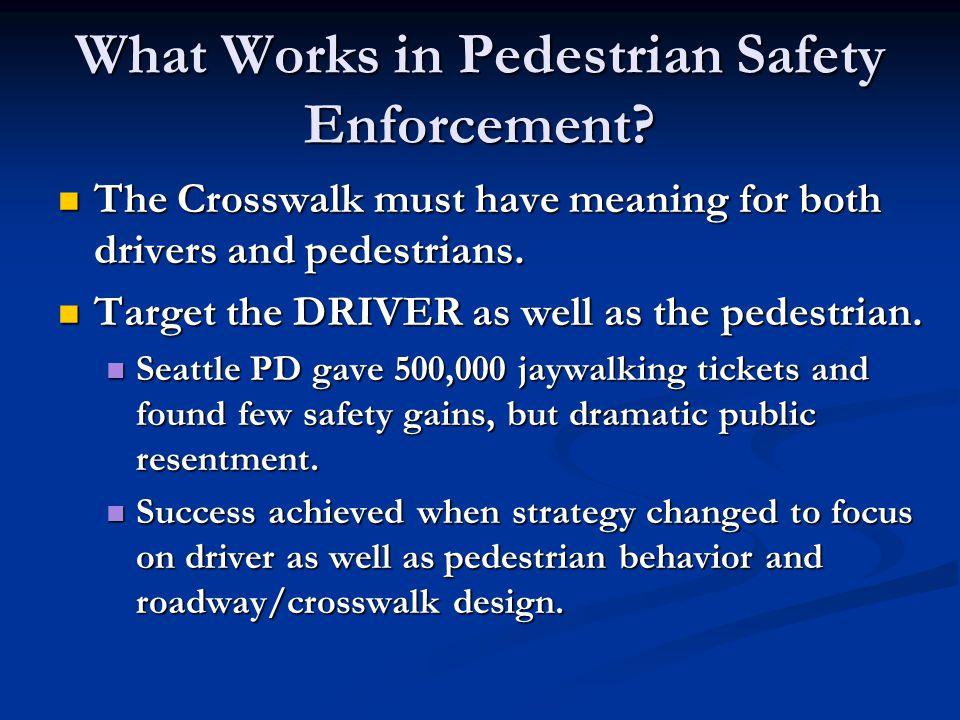 Pedestrian Enforcement Training Resources Walkable Communities, Inc.