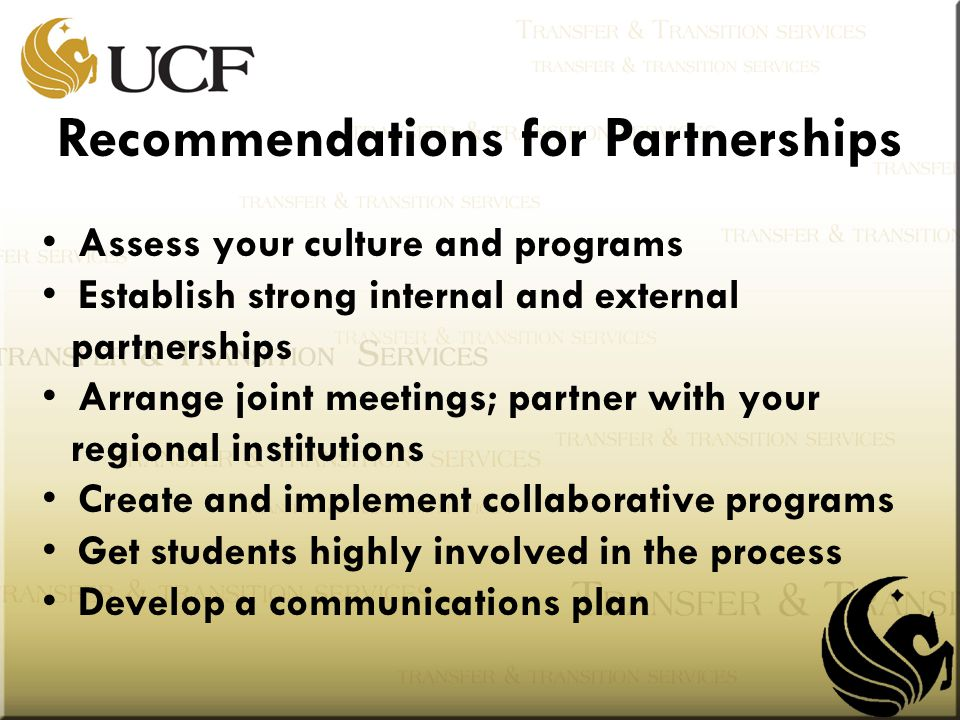 Assess your culture and programs Establish strong internal and external partnerships Arrange joint meetings; partner with your regional institutions C