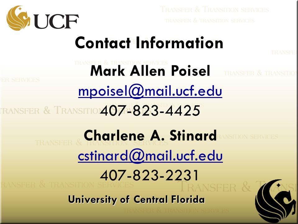 University of Central Florida Mark Allen Poisel mpoisel@mail.ucf.edu 407-823-4425 mpoisel@mail.ucf.edu Charlene A.