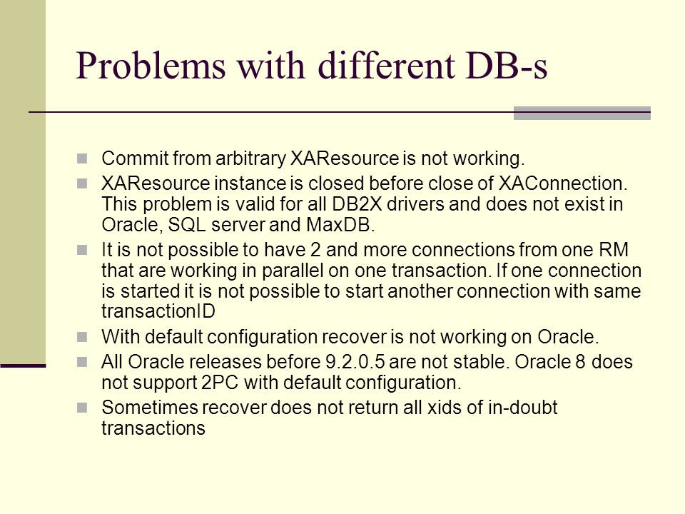 Problems with different DB-s Commit from arbitrary XAResource is not working.