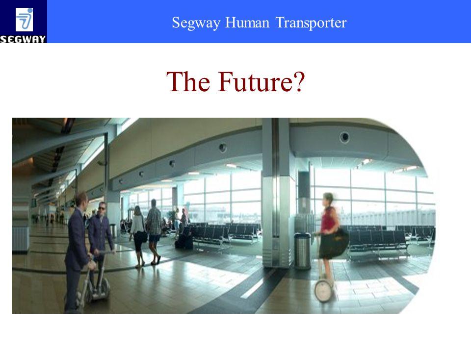 Segway Human Transporter The Future?