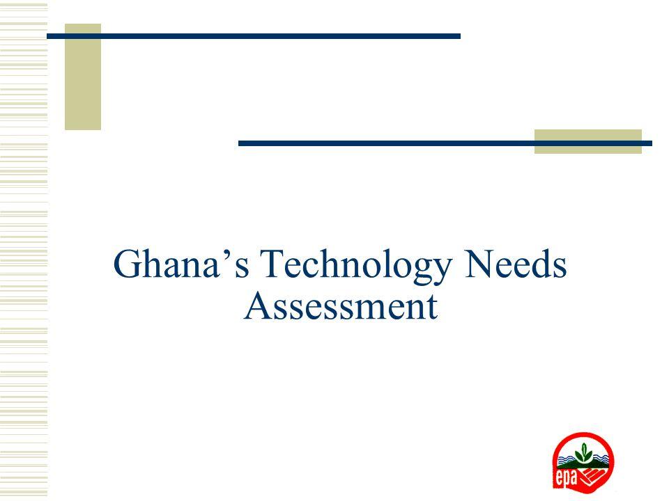 Ghana's Technology Needs Assessment