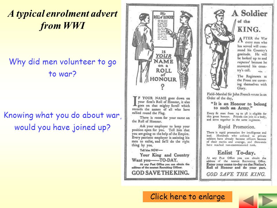 A typical enrolment advert from WWI Why did men volunteer to go to war.