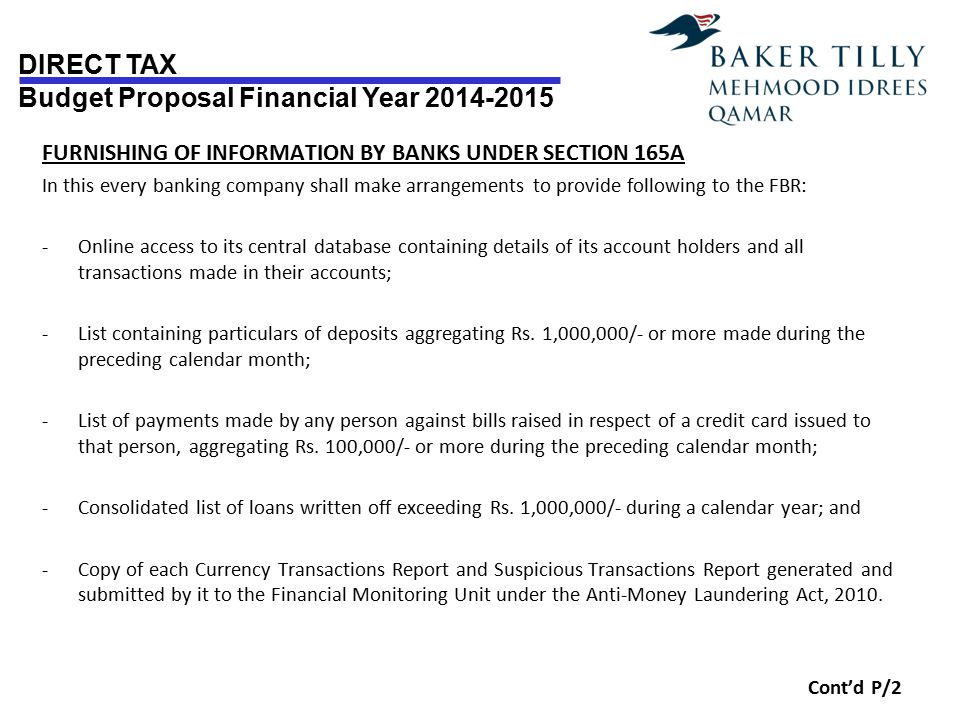 DIRECT TAX Budget Proposal Financial Year 2014-2015 FURNISHING OF INFORMATION BY BANKS UNDER SECTION 165A In this every banking company shall make arr