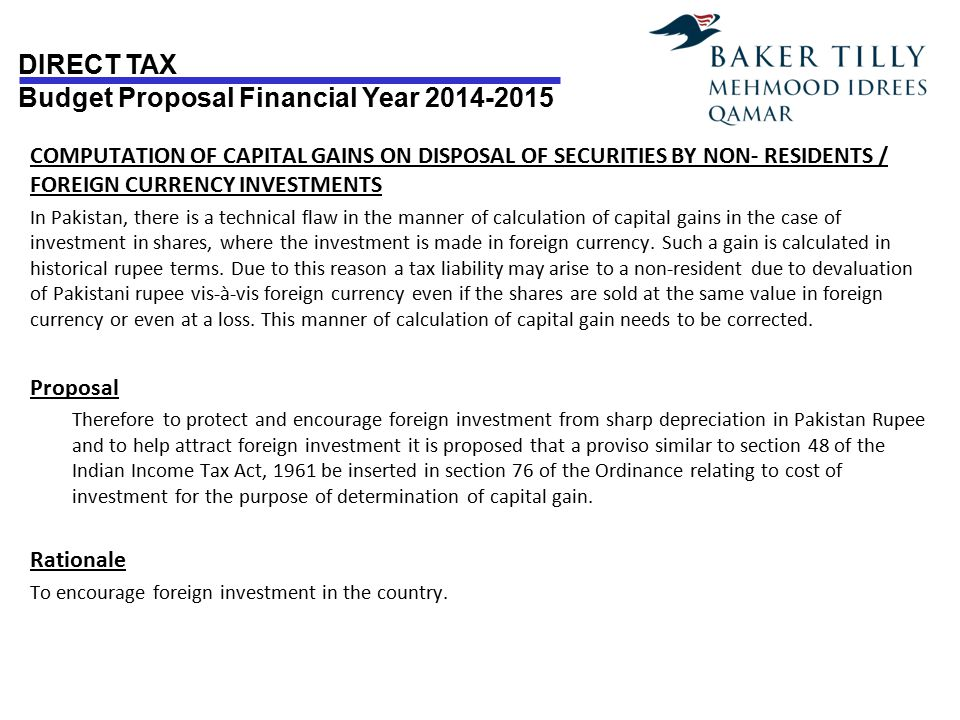 DIRECT TAX Budget Proposal Financial Year 2014-2015 COMPUTATION OF CAPITAL GAINS ON DISPOSAL OF SECURITIES BY NON- RESIDENTS / FOREIGN CURRENCY INVEST