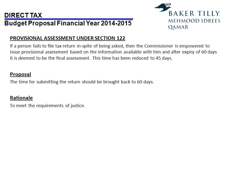 DIRECT TAX Budget Proposal Financial Year 2014-2015 POWERS TO MULTIPLE AMENDMENT OF ASSESSMENT UNDER SECTION 122(1)(4) (5&5A) Issues Amendment of assessment order is possible under section 122 sub-section (5) and (1), and an amended assessment can only be done under sub-section (4).