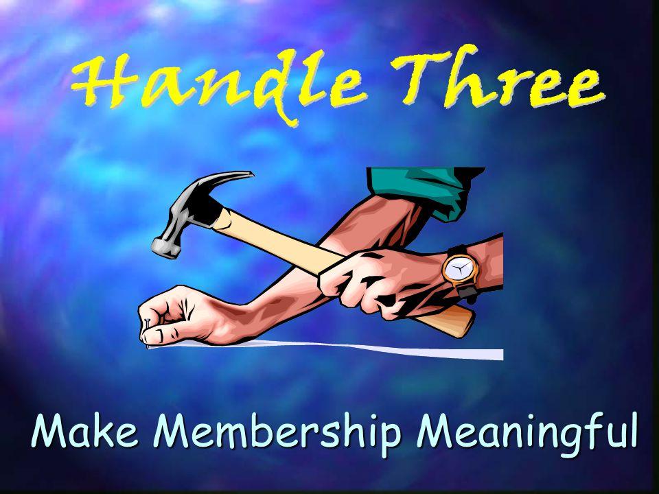 Make Membership Meaningful
