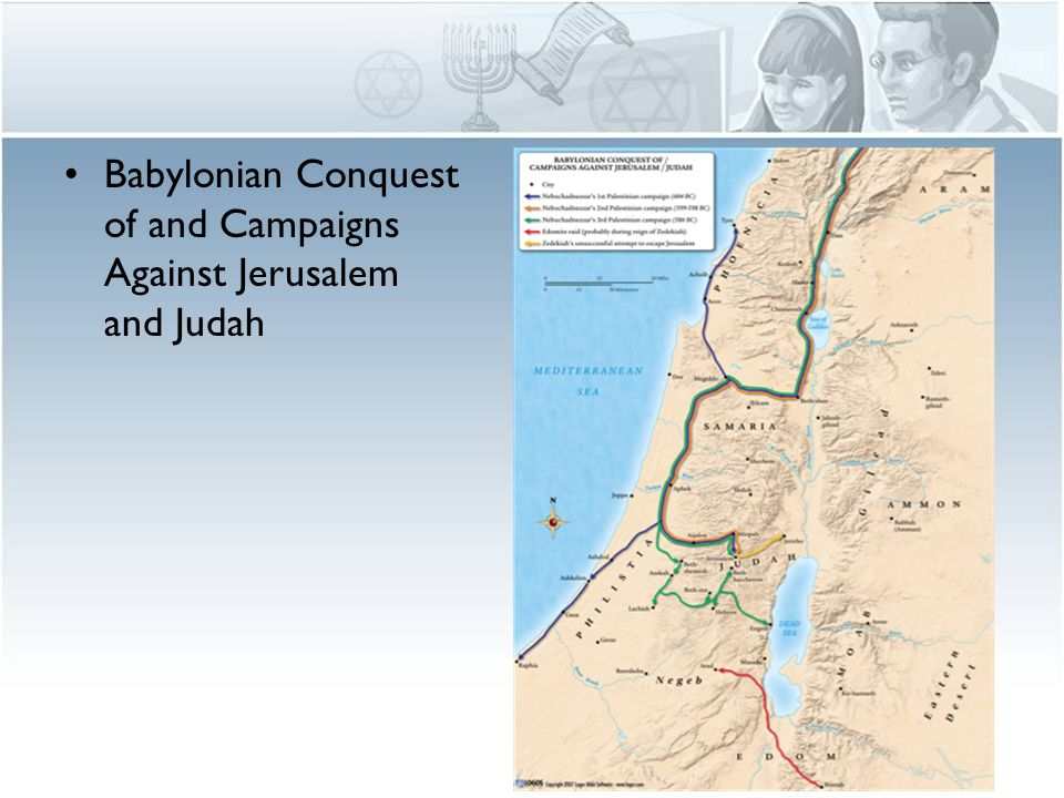 Babylonian Conquest of and Campaigns Against Jerusalem and Judah
