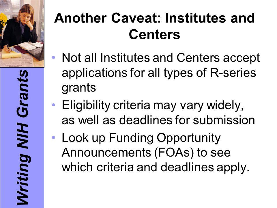 Writing NIH Grants Additional Peer Review Criteria 1.