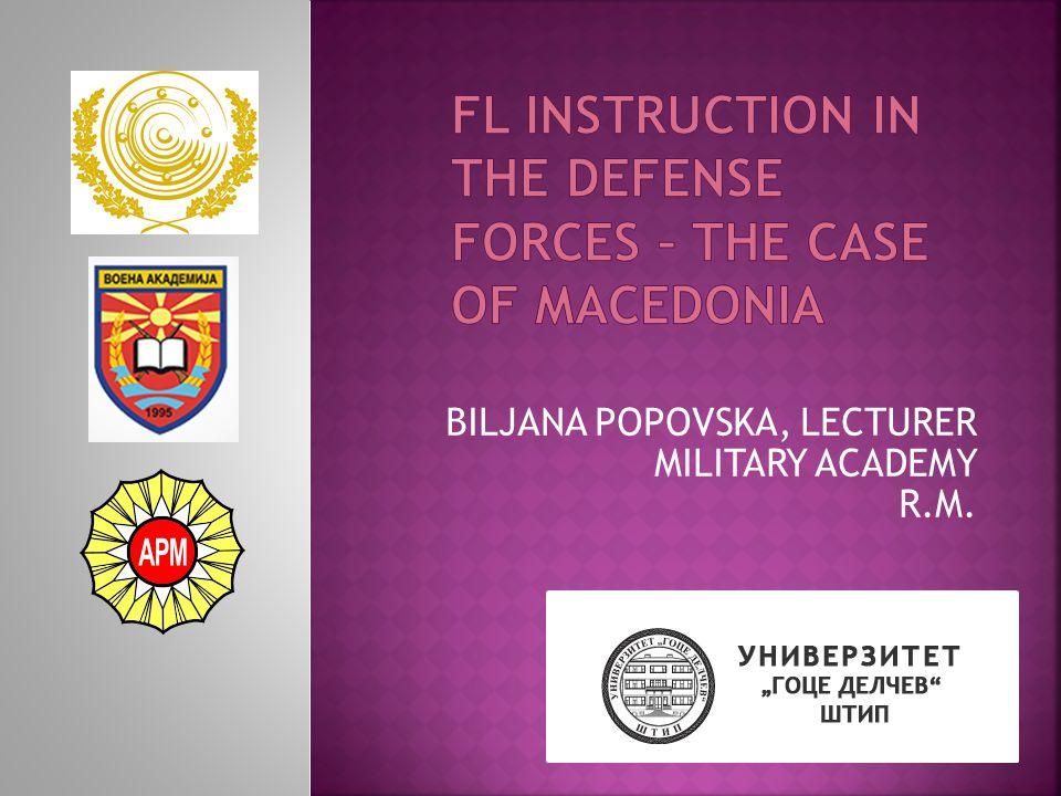 BILJANA POPOVSKA, LECTURER MILITARY ACADEMY R.M.