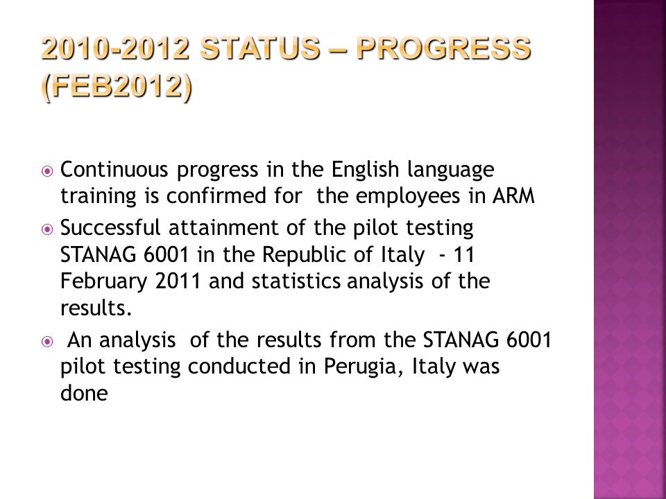  STANAG 6001 pilot testing successfully accomplished of the MOD of B&H in the Republic of Macedonia (28.02-04.03.2011).
