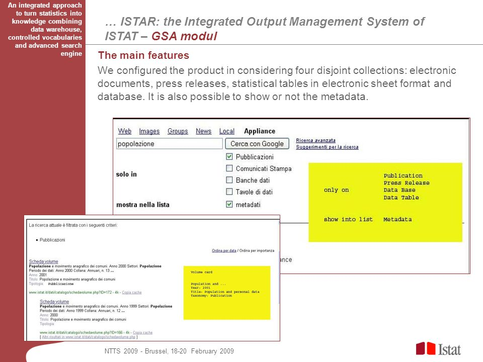 An integrated approach to turn statistics into knowledge combining data warehouse, controlled vocabularies and advanced search engine NTTS 2009 - Brus