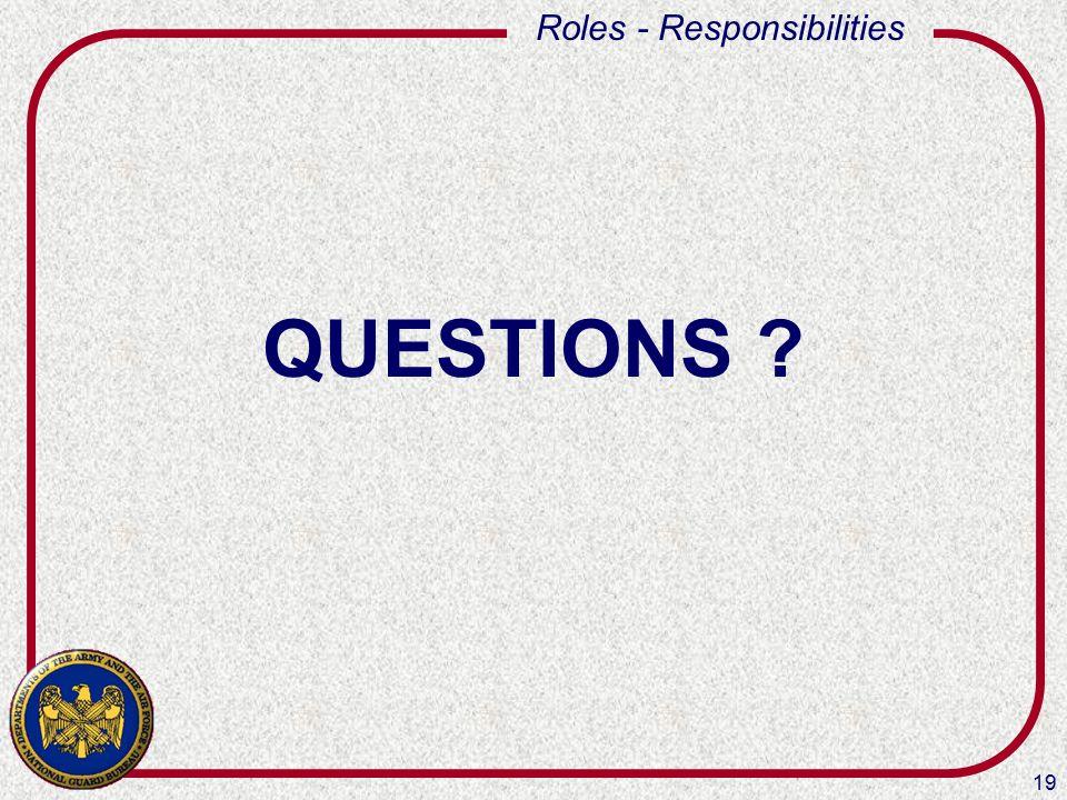 19 Roles - Responsibilities QUESTIONS ?