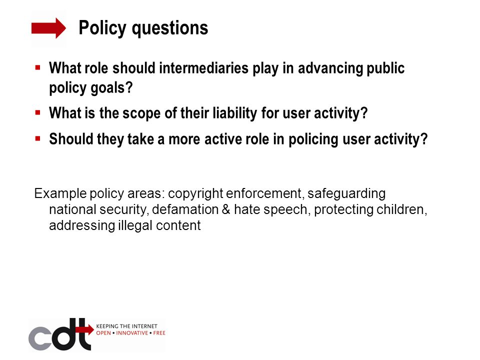  What role should intermediaries play in advancing public policy goals.