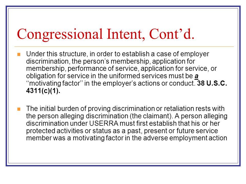 Congressional Intent, Cont'd.