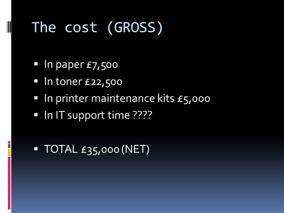 The Objectives  To reduce the overall volume of printing at Pembrokeshire College by 20%, saving £7,000 (GROSS).