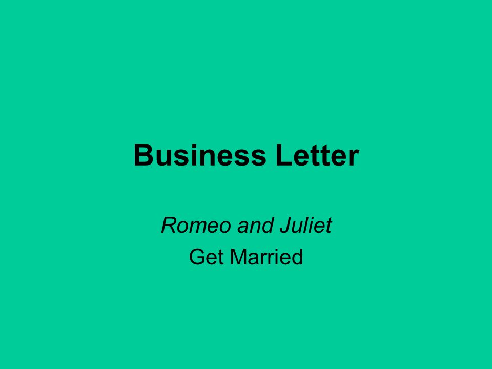Business Letter Romeo and Juliet Get Married