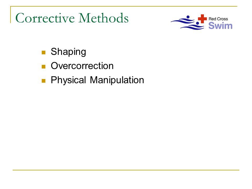 Corrective Methods Shaping Overcorrection Physical Manipulation