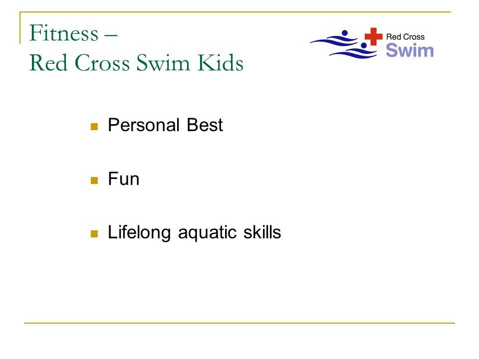 Fitness – Red Cross Swim Kids Personal Best Fun Lifelong aquatic skills