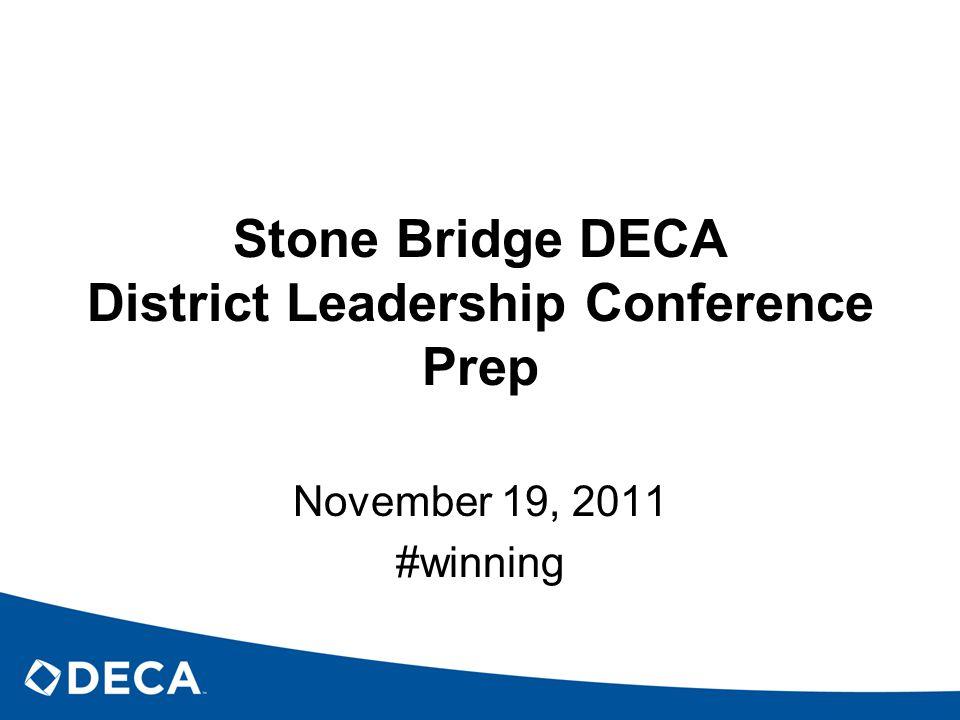 Stone Bridge DECA District Leadership Conference Prep November 19, 2011 #winning