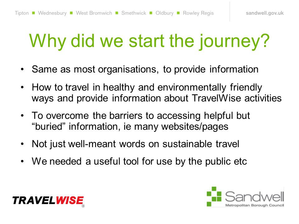 Why did we start the journey.